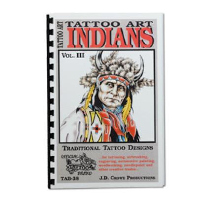 Indians Vol. III